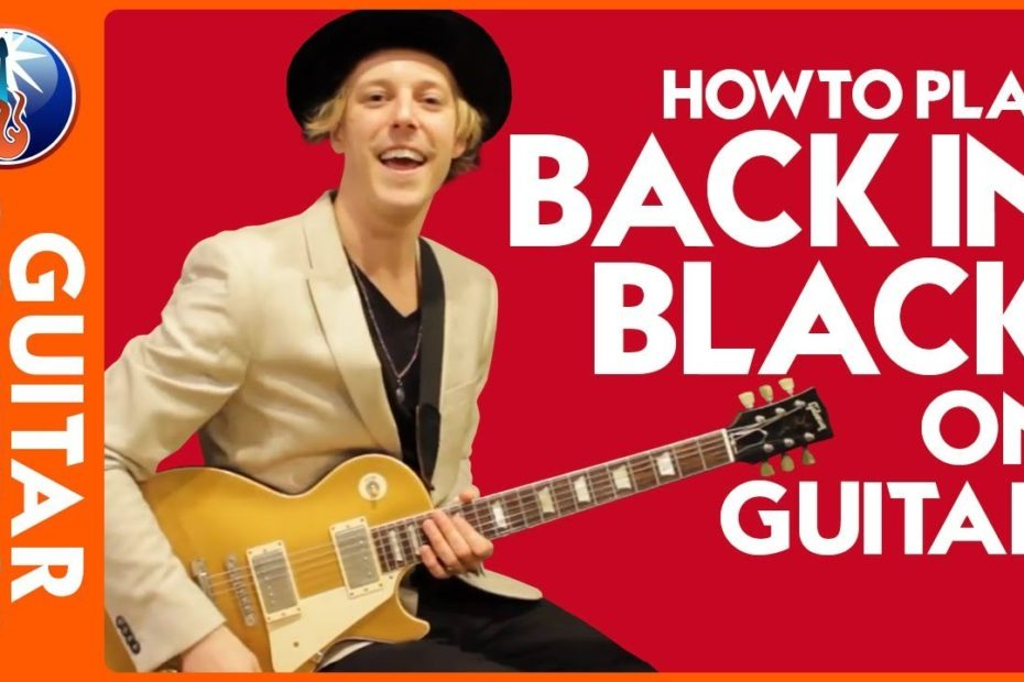 How to Play Back in Black on Guitar - AC DC Back in Black Lesson
