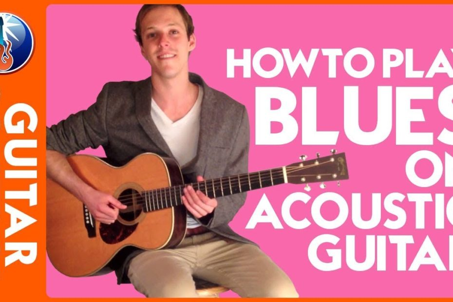 How to Play Blues on Acoustic Guitar - Acoustic Blues Lesson for Beginners