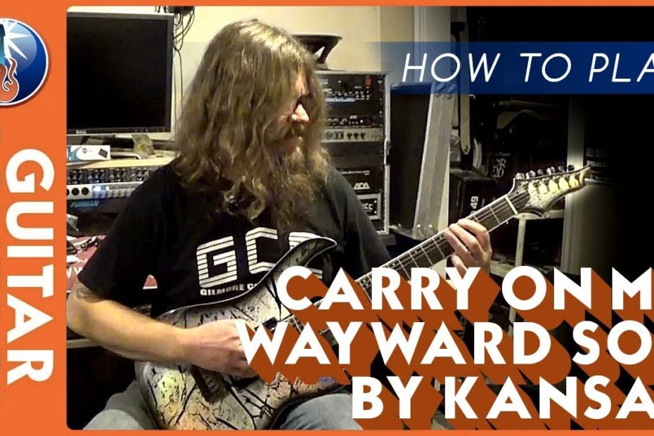 How to Play Carry On My Wayward Son by Kansas