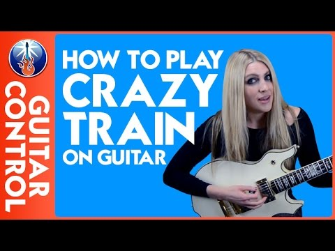How to Play Crazy Train on Guitar - Ozzy Osbourne Riff Lesson