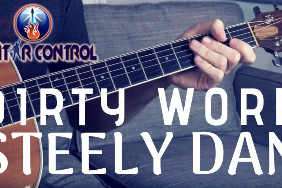 """How To Play """"Dirty Work"""" By Steely Dan - Acoustic Steely Dan Guitar Lesson"""