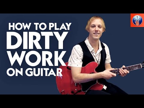 How to Play Dirty Work on Guitar - Steely Dan Song Lesson