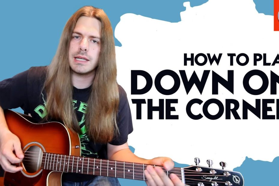How to Play Down On The Corner - Creedence Clearwater Revival Down On The Corner Guitar Chords