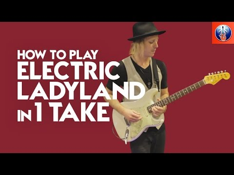HOW TO  PLAYEVERY SONG FROM JIMI HENDRIX'SELECTRIC LADYLAND IN 5 MINUTES [ONE TAKE]