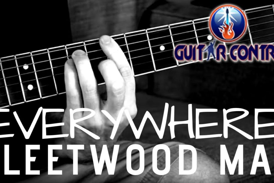 """How To Play """"Everywhere"""" By Fleetwood Mac On The Acoustic Guitar - Easy Acoustic Guitar Song Lesson"""