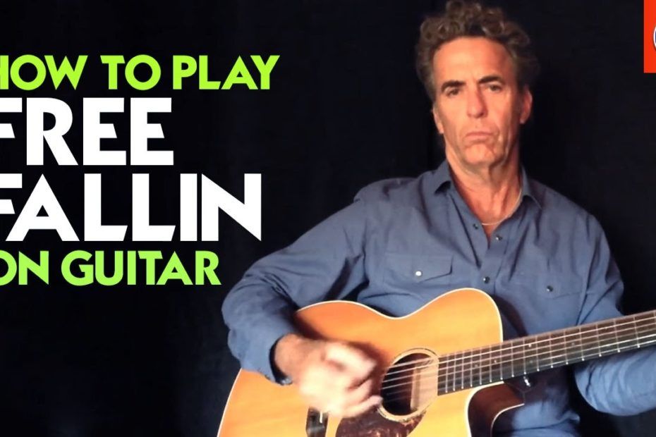 How to Play Free Fallin On Guitar - Free Fallin Chords Tom Petty Guitar Lesson