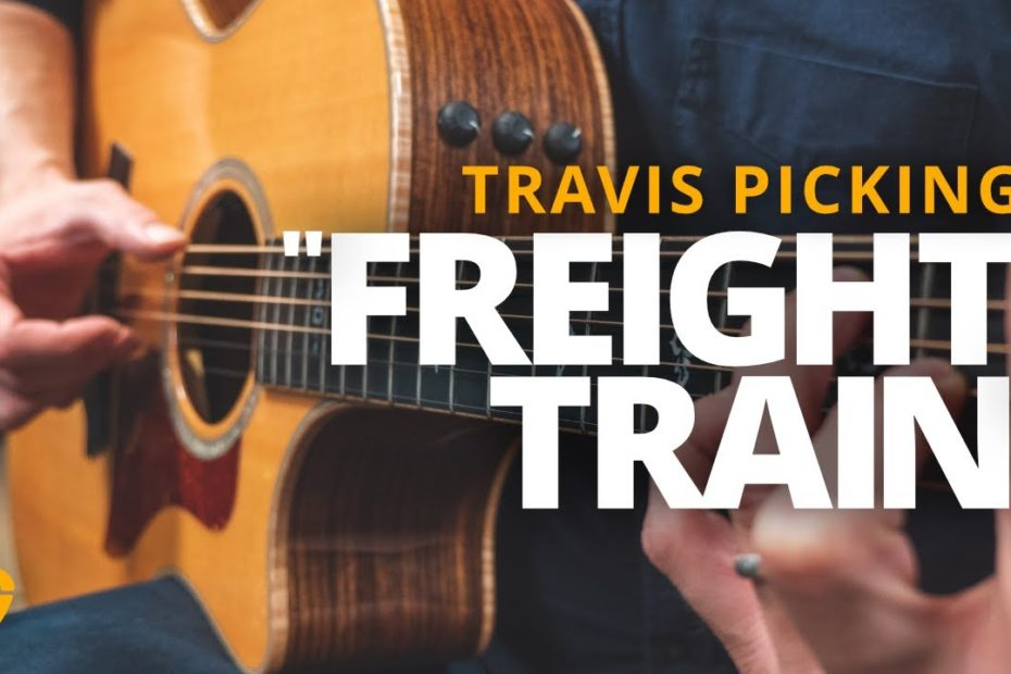 How to Play Freight Train Step-By-Step Using Travis Picking