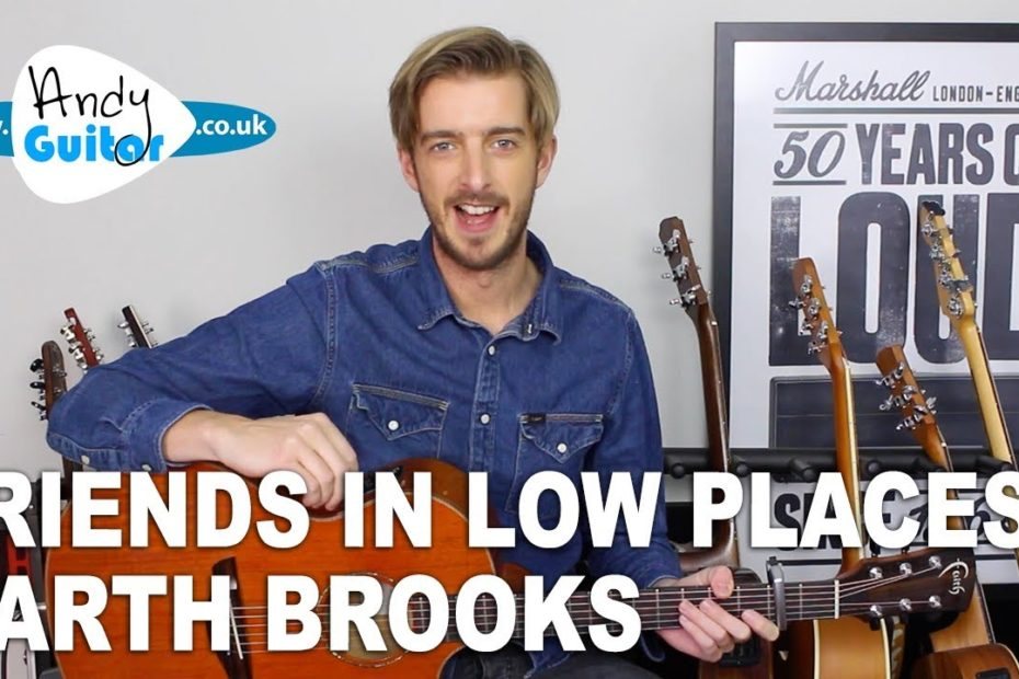 How To Play 'Friends In Low Places' by Garth Brooks Guitar Tutorial