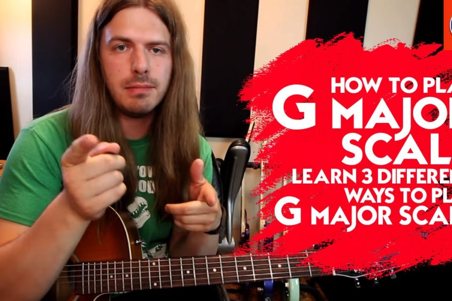 How to Play G Major Scale - Learn 3 Different Ways to Play G Major Scale