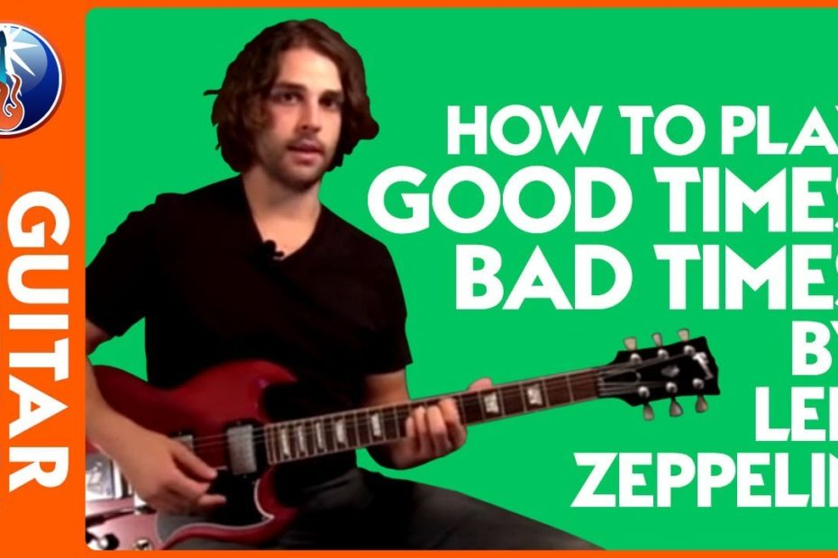 How to Play Good Times Bad Times by Led Zeppelin | Guitar Control