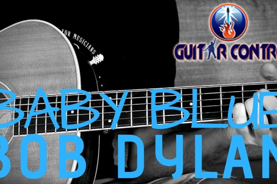 """How To Play """"It's All Over Now, Baby Blue"""" By Bob Dylan - Easy Guitar Song Lesson For Beginners"""