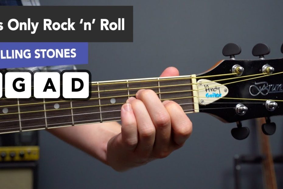 How to play 'It's Only Rock 'N' Roll (But I Like It)' by Rolling Stones with Four Easy Chords