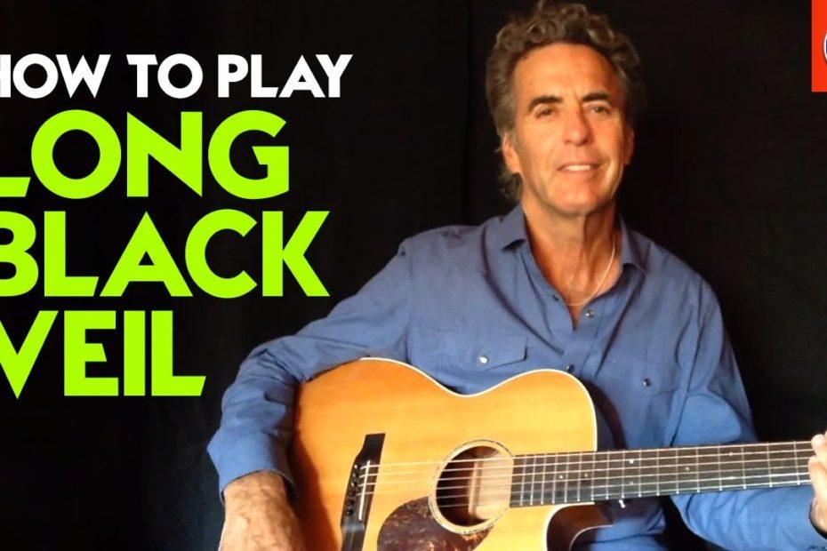How to Play Long Black Veil - Long Black Veil Guitar Chords