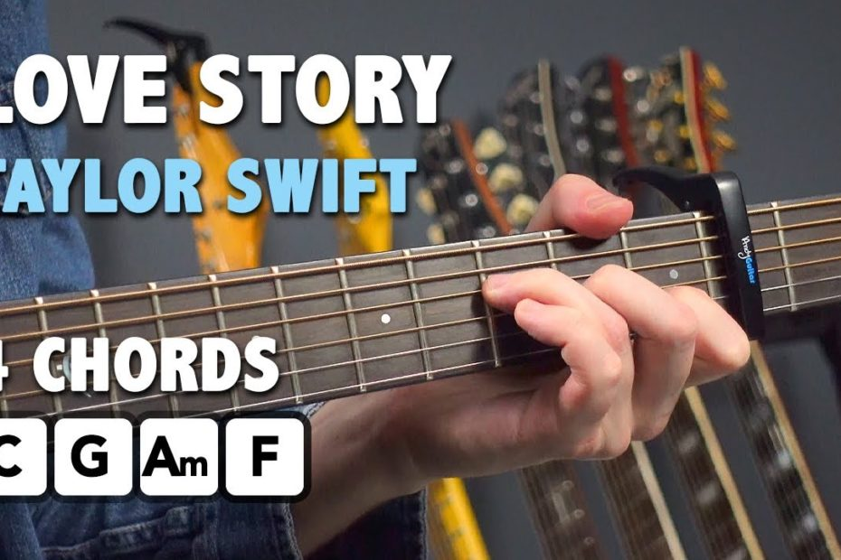 How To Play Love Story by Taylor Swift On Guitar