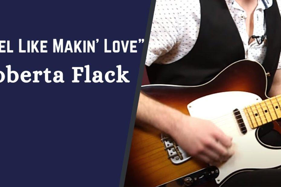 How to Play Roberta Flack's Feel Like Makin' Love - The 1970s Song Collection w/ Jon Maclennan