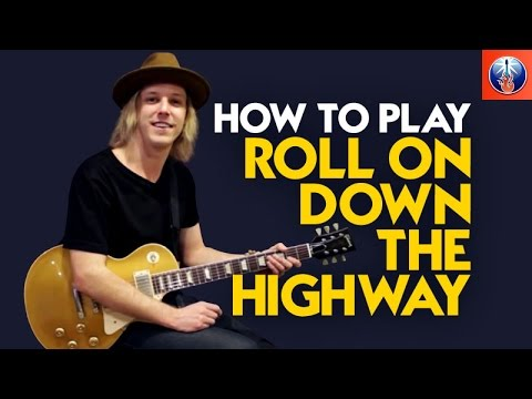 How to Play Roll on down the Highway - Bachman Turner Overdrive Guitar lesson
