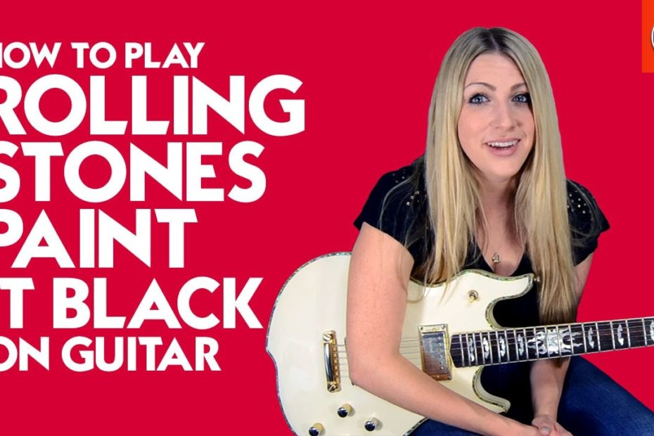How to Play Rolling Stones Paint It Black On Guitar - Rolling Stones Paint It Black Guitar Lesson