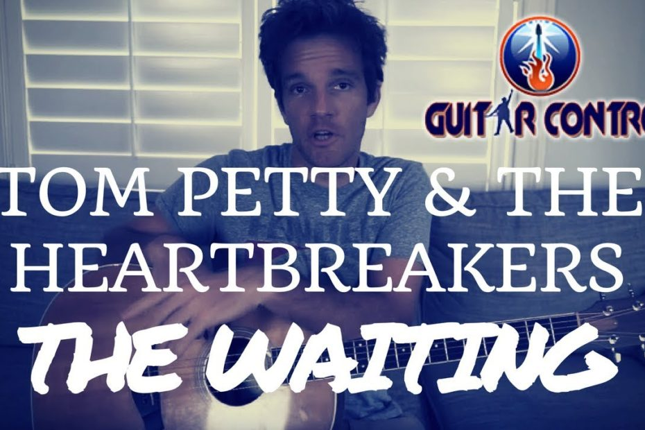 How To Play The Waiting by Tom Petty and the Heartbreakers