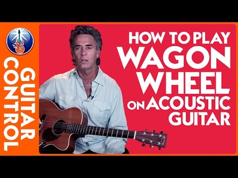 How to Play Wagon Wheel on Acoustic Guitar - Easy Strum Lesson