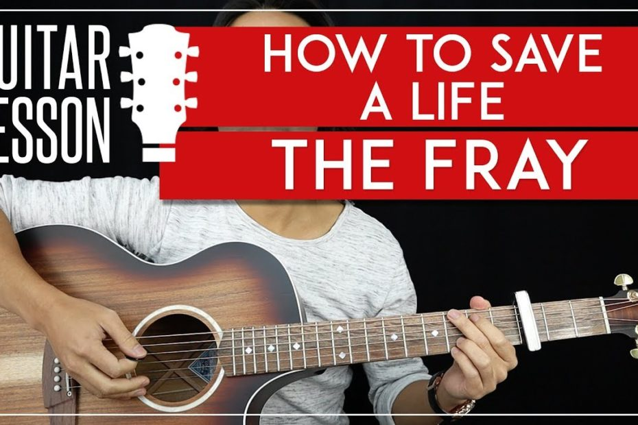 How To Save A Life Guitar Tutorial - The Fray Guitar Lesson   |Easy Chords + TAB|