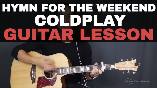 Hymn For The Weekend Coldplay Guitar Tutorial Lesson Acoustic - Easy
