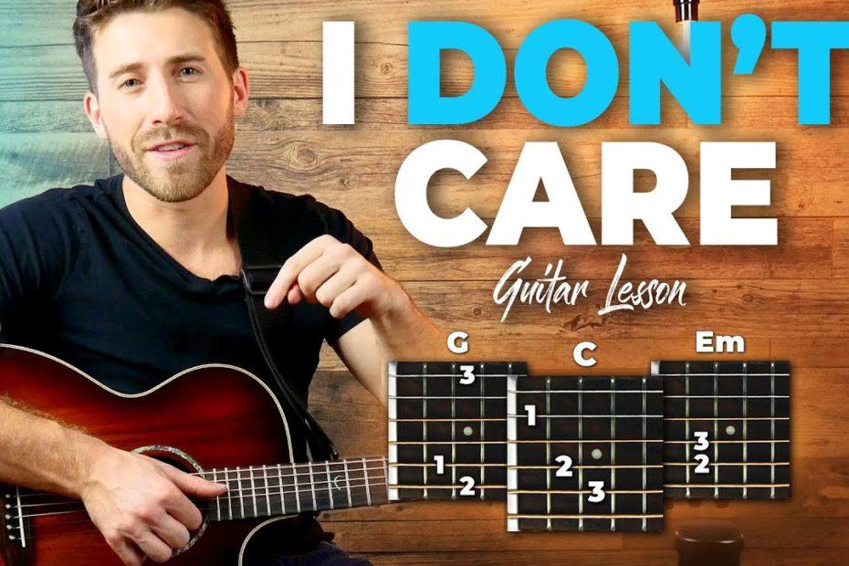I Don't Care Guitar Tutorial + Full Song Playthrough (Ed Sheeran X Justin Bieber)