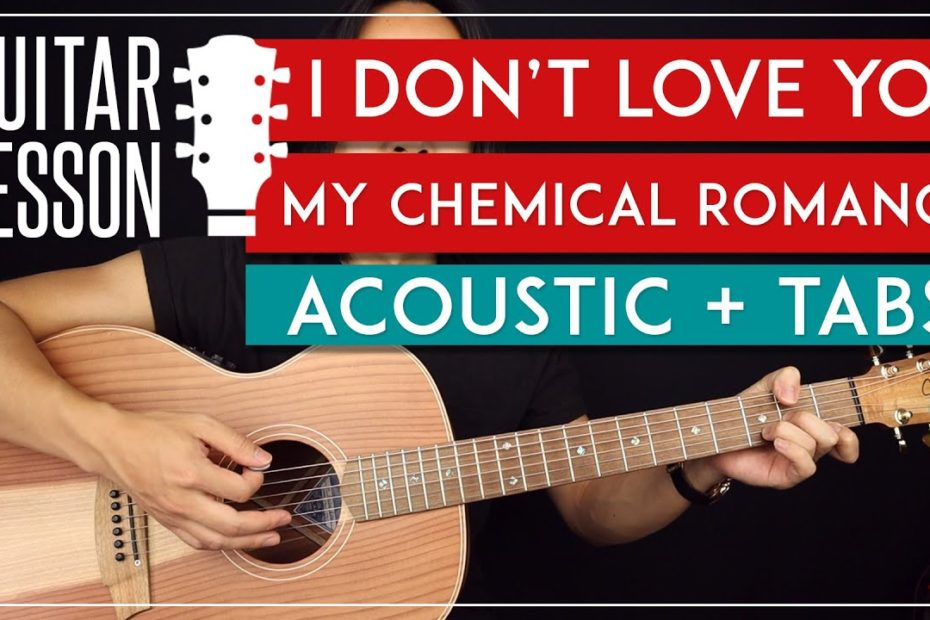 I Don't Love You Acoustic Guitar Tutorial - My Chemical Romance Guitar Lesson |Easy Chords|
