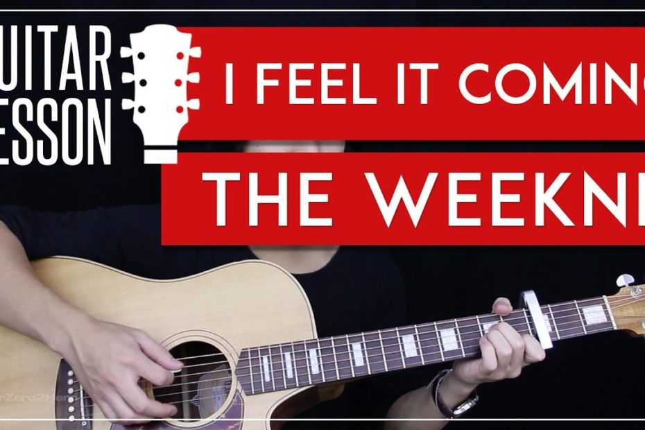 I Feel It Coming Guitar Tutorial - The Weeknd Feat. Daft Punk Guitar Lesson    Easy Chords 