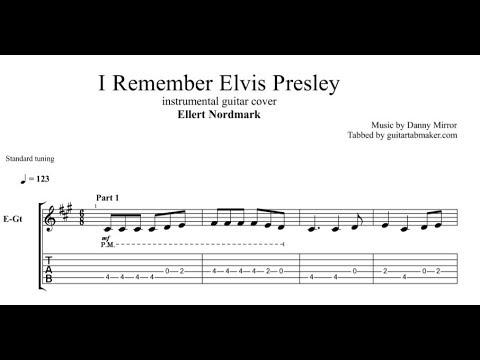 I Remember Elvis Presley TAB - guitar instrumental tab - PDF - Guitar Pro