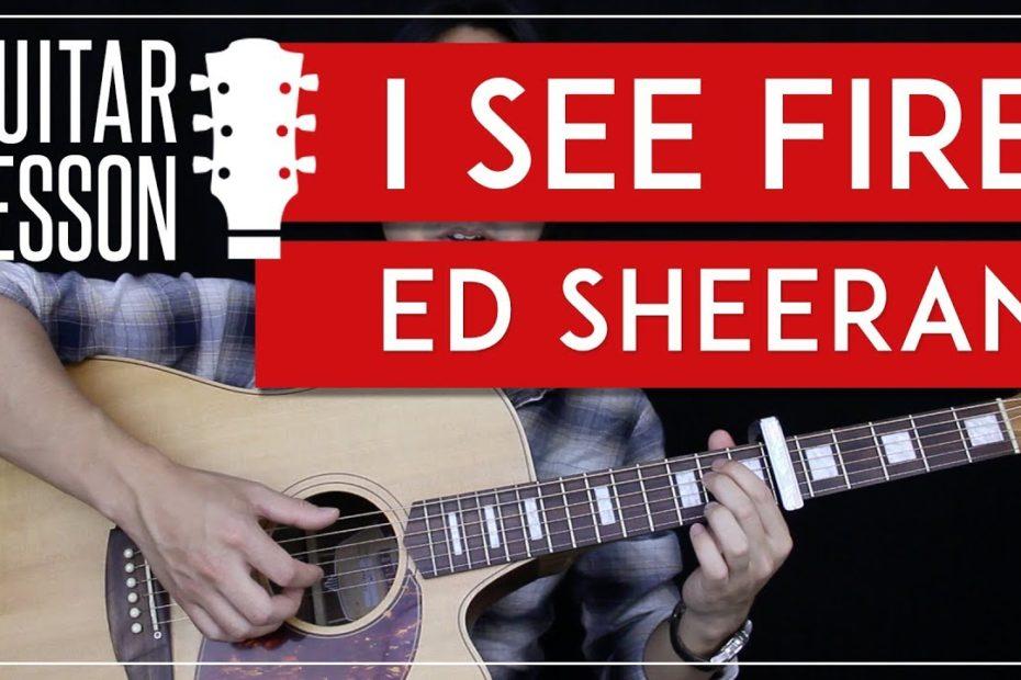 I See Fire Guitar Tutorial - Ed Sheeran Guitar Lesson   |Tabs + Fingerpicking + Guitar Cover|