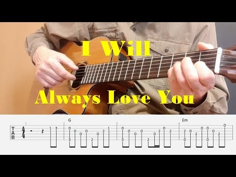 I Will Always Love You - Dolly Parton - Easy Fingerstyle guitar with tabs