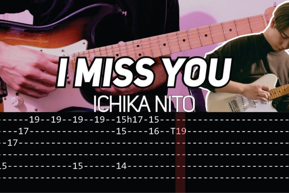 Ichika Nito - I Miss You (Guitar lesson with TAB)