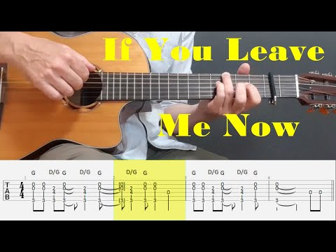 If You Leave Me Now - Chicago - Fingerstyle Guitar Tutorial Tab
