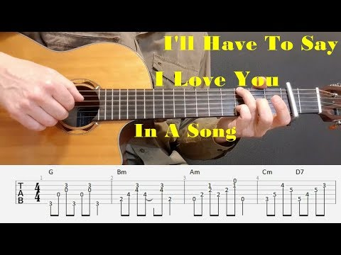 I'll Have To Say I Love You In A Song - Jim Croce - Fingerstyle guitar with tabs