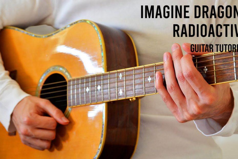 Imagine Dragons - Radioactive EASY Guitar Tutorial With Chords / Lyrics