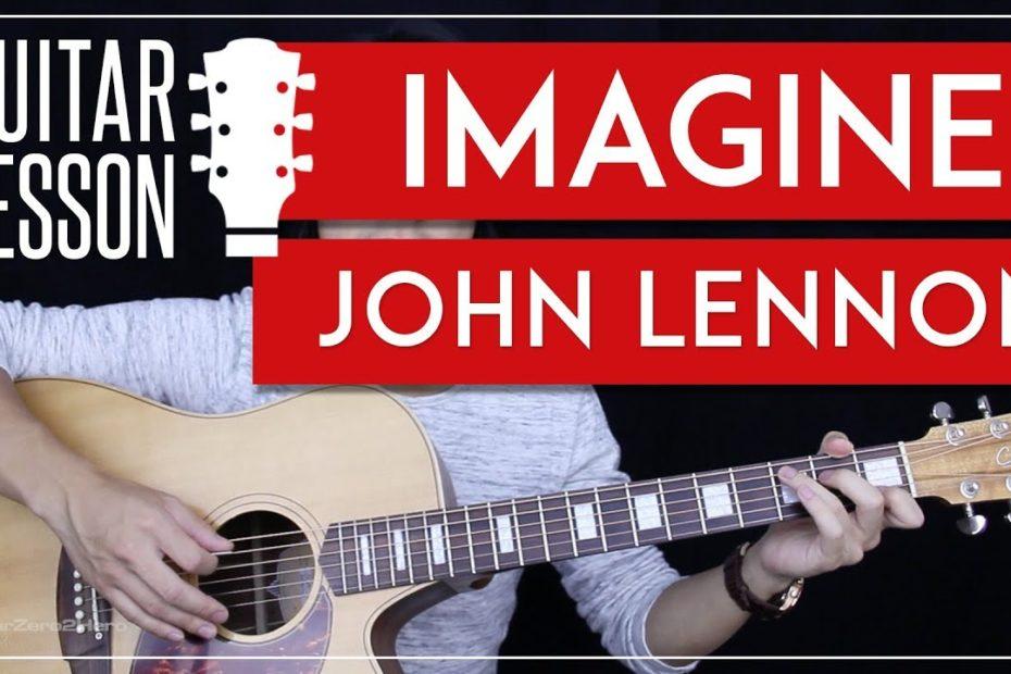 Imagine Guitar Tutorial - John Lennon Guitar Lesson    Easy Chords + Guitar Cover 