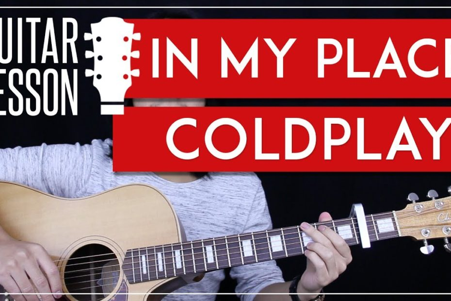 In My Place Guitar Tutorial - Coldplay Guitar Lesson   |Easy Chords + Lead Guitar + Guitar Cover|