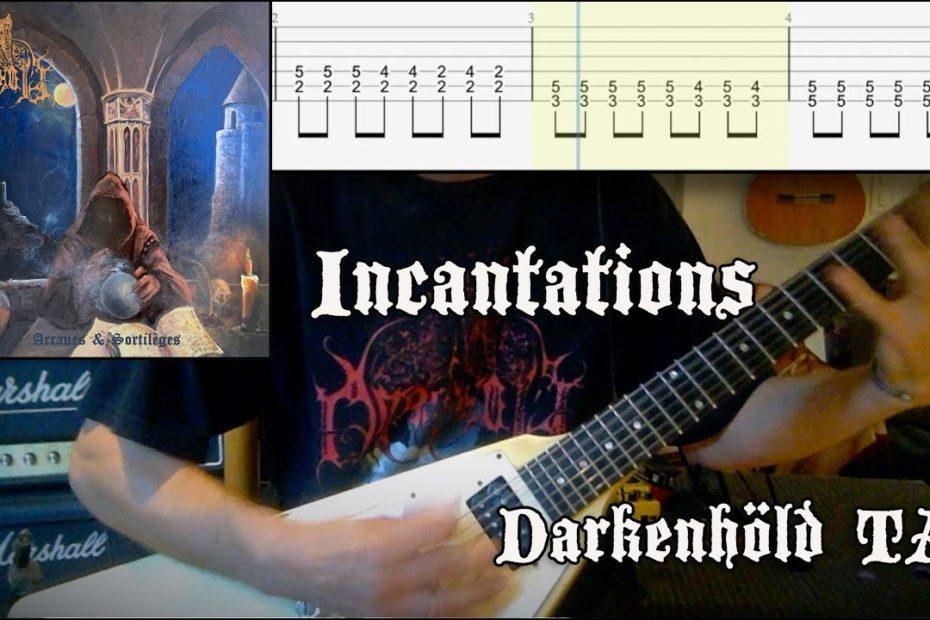 Incantations - Darkenhöld (Guitar Riffs + TAB)