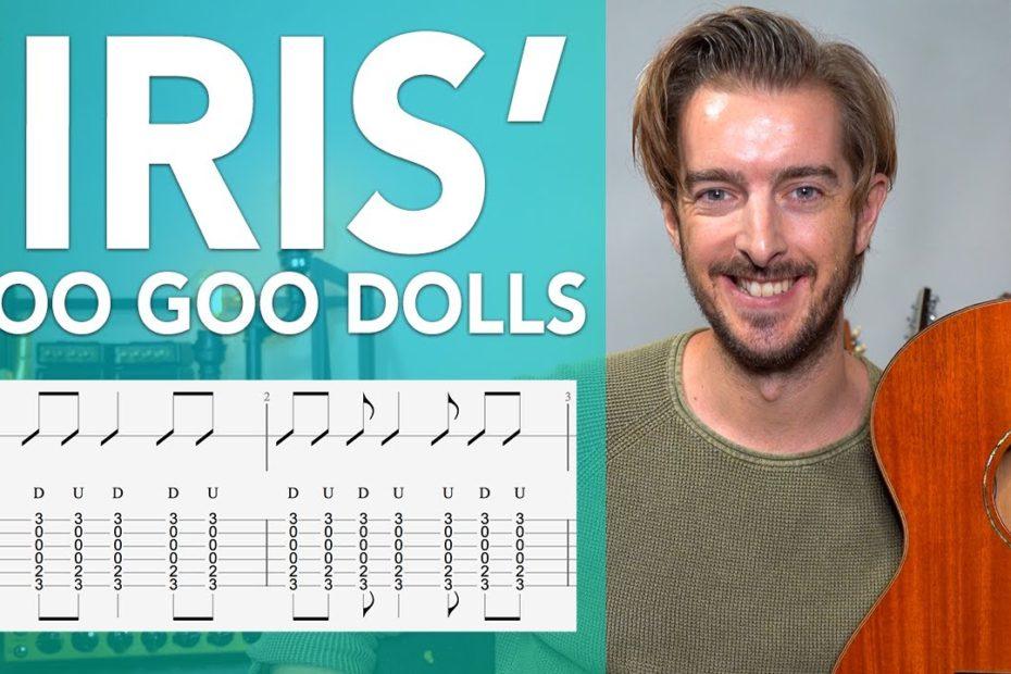 'IRIS' Guitar Lesson Tutorial - Goo Goo Dolls // Standard tuning, open chords