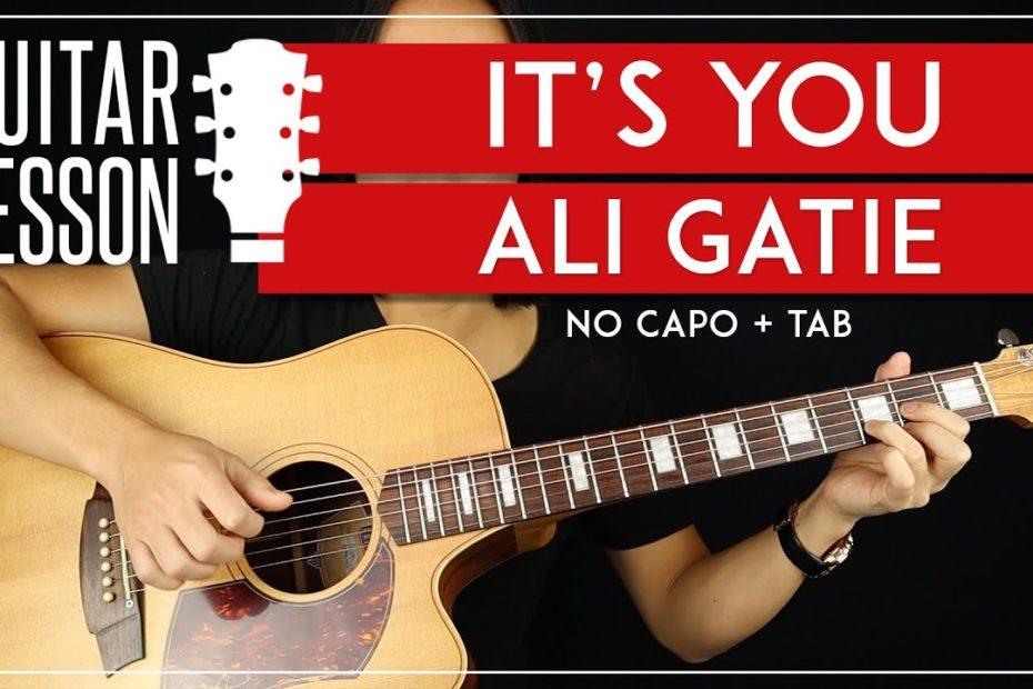 It's You Guitar Tutorial - Ali Gatie Guitar Lesson   No Capo + Easy Chords + TAB 
