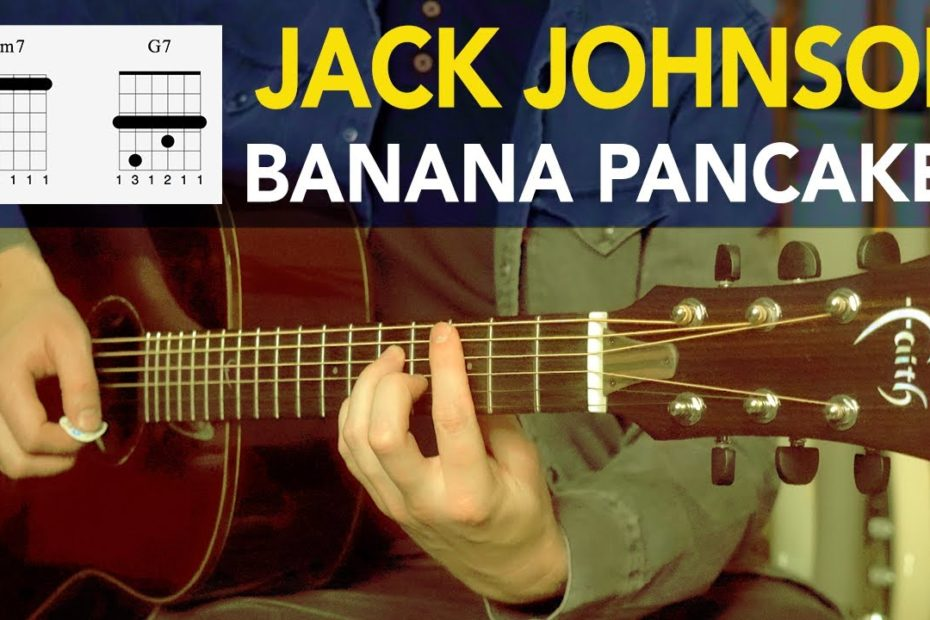 Jack Johnson - Banana Pancakes | Acoustic Guitar Lesson Tutorial | How to play
