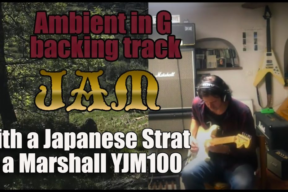 Jam Over Ambient Backing Track with a Strat and a YJM100
