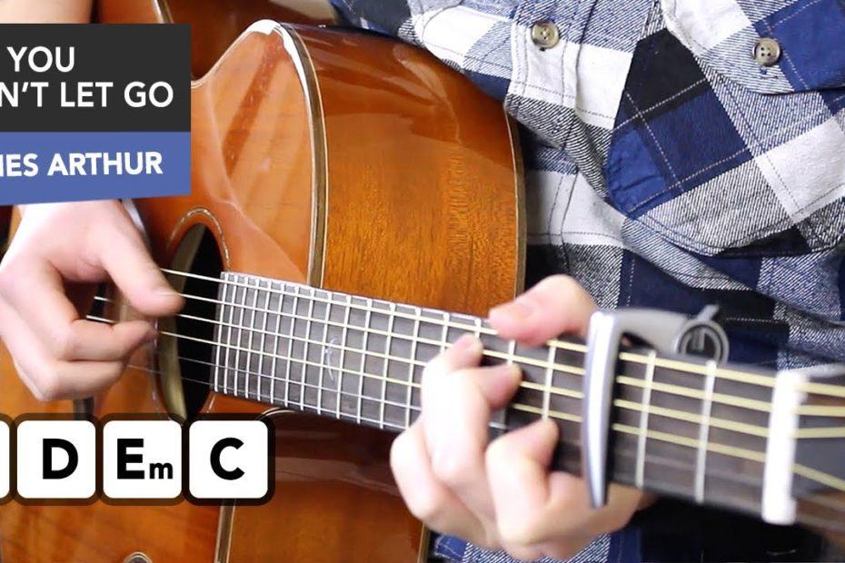 James Arthur - Say You Won't Let Go Guitar Tutorial - Acoustic Fingerstyle