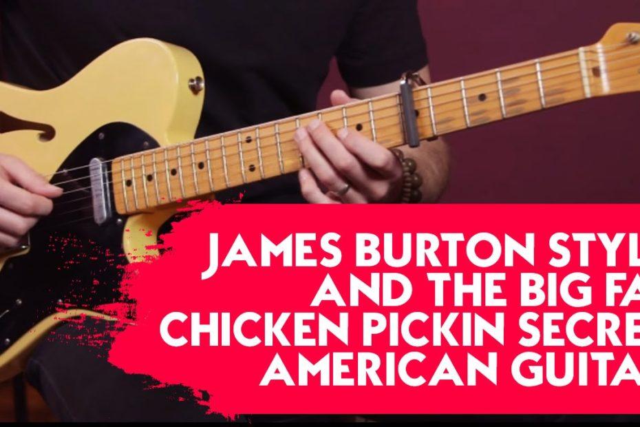 James Burton style and the big fat chicken pickin secret - American Guitar