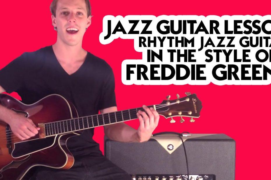 Jazz Guitar Lesson - Rhythm Jazz Guitar in the Style of Freddie Green