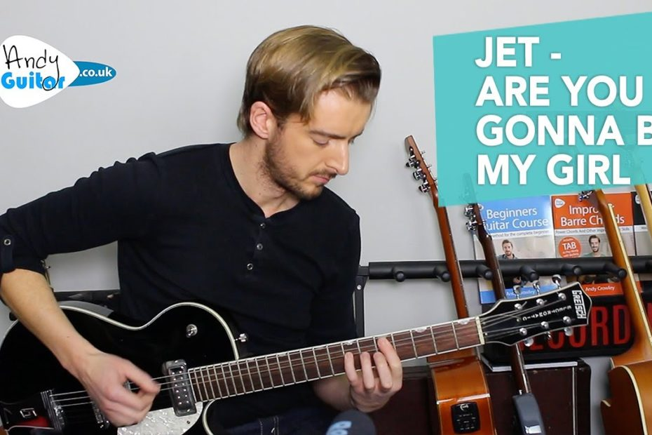 JET - Are You Gonna Be My Girl? - Guitar Lesson Tutorial