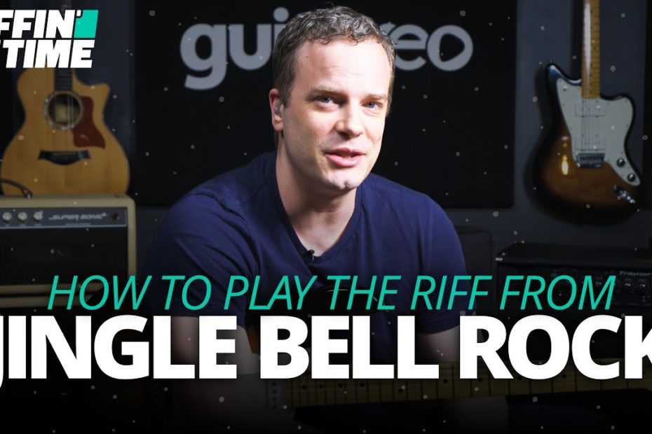 """""""Jingle Bell Rock"""" - Christmas Guitar Lesson   Riffin' Through Time"""