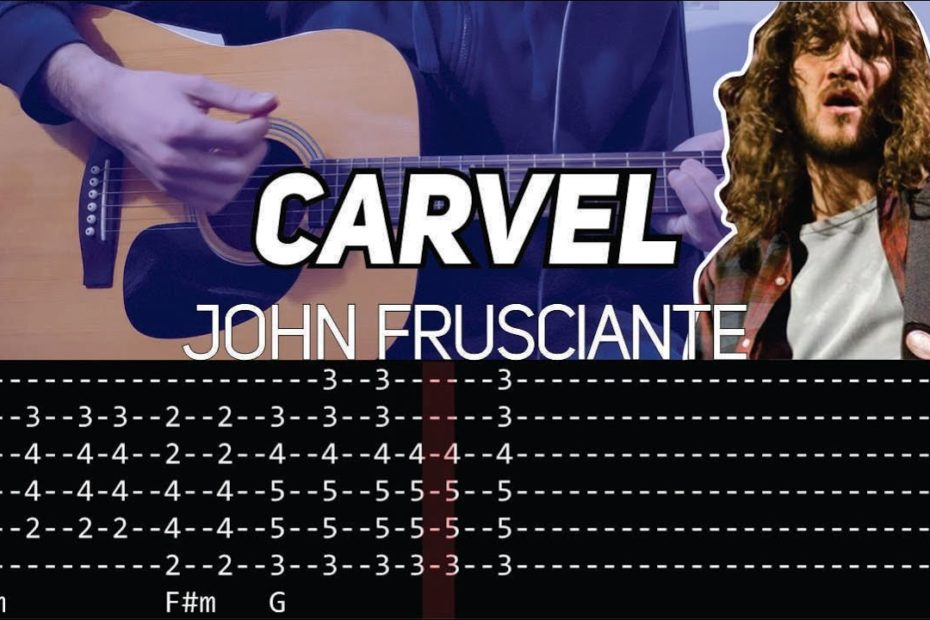 John Frusciante - Carvel (Guitar lesson with TAB)