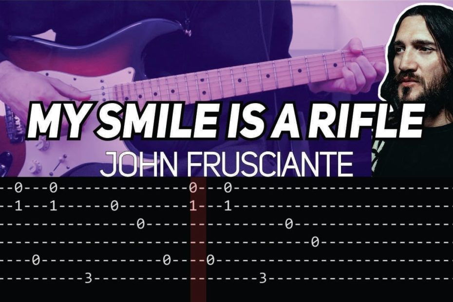 John Frusciante - My Smile Is A Rifle (Guitar lesson with TAB)
