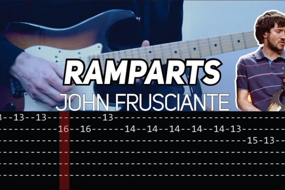 John Frusciante - Ramparts (Guitar lesson with TAB)